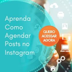 Aprenda a Agendar Posts no Instagram